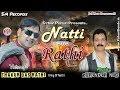 Natti with rathi by thakur das rathi the king of natti music surender negi paharibande in mp3