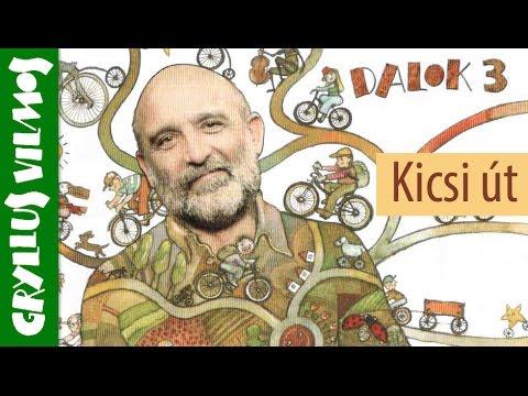 Gryllus Vilmos: Kicsi út (gyerekdal) videó letöltés