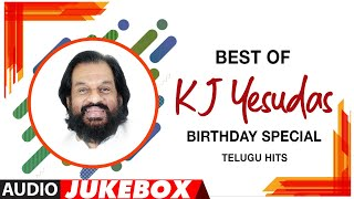 Best Of KJ Yesudas Telugu Hits Audio Song Jukebox | #HappyBirthdayKJYesudas | Superhit Telugu Hits