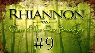 Rhiannon: Curse of the Four Branches (English) Walkthrough part 9
