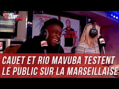 Cauet et Rio Mavuba testent le public sur la Marseillaise - C'Cauet sur NRJ