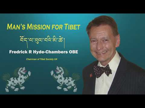 Man's Mission for Tibet - An interview with Fredrick R Hyde-Chambers