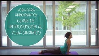 Yogahora.com - Clase de introducción al yoga dinámico