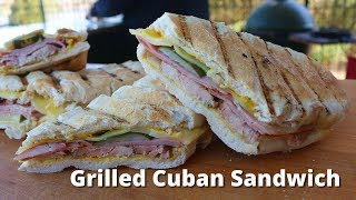 Grilled Cuban Sandwich Recipe | Mojo Pork and Cuban Sandwich Grilled on Big Green Egg