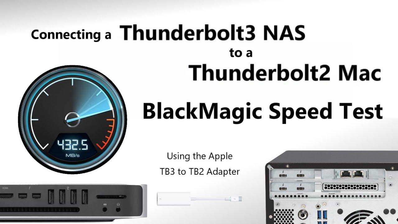 The QNAP Thunderbolt 3 NAS via Apple Adapter to a Thunderbolt 2 Mac Mini  Black Magic Speed Test