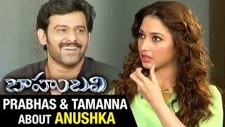 Video Prabhas and Tamanna about Anushka   Baahubali Exclusive Interview   Rana   SS Rajamouli download MP3, 3GP, MP4, WEBM, AVI, FLV Juli 2018
