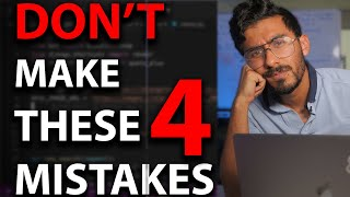 4 Mistakes Programmers Make (Why MOST Programmers Suck)