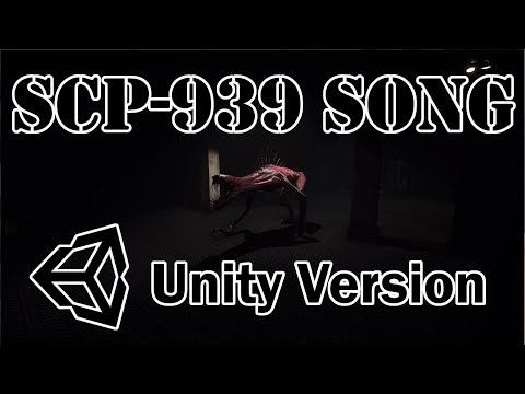 SCP-939 Song Unity Version (400 Subscriber Special)