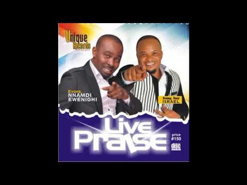 Download Nnamdi Ewenighi & Tony Israel - Live Praise (Side B)