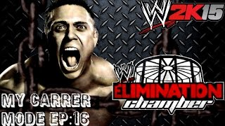 WWE 2K15{PS4}My Career Mode Elimination Chamber Match and Promo Intercontinental Championship!
