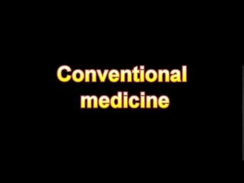 What Is The Definition Of Conventional medicine - Medical Dictionary Free Online