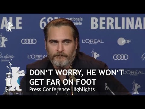 Don't Worry He Won't Get Far On Foot | Press Conference Highlights | Berlinale 2018 en streaming