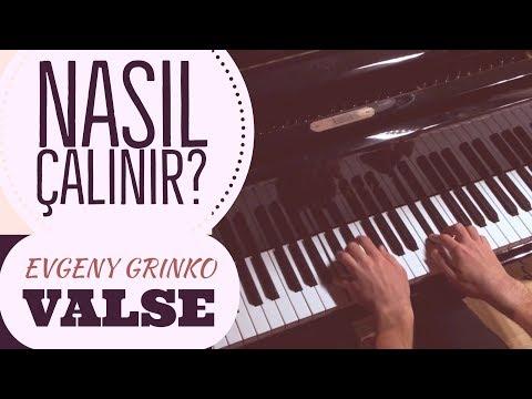 Valse (Evgeny Grinko) Nasıl Çalınır? - Kolay Piyano Dersi