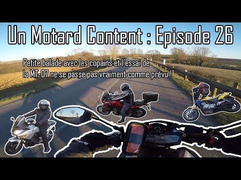 Un Motard Content - Ep 26 - Balade avec les copains - Essai MT07 que ne se passe pas comme prévu