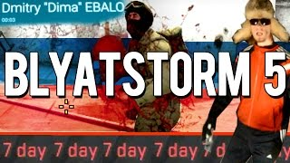 CS:GO - Blyatstorm 5: From Russia With Love