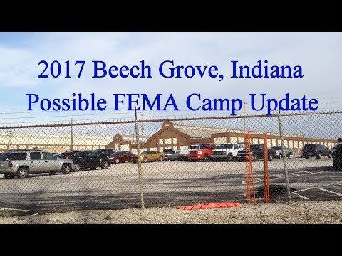 Beech Grove Amtrak Repair Center 2017 FEMA Camp Update