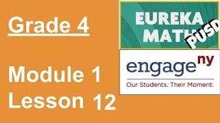 Eureka Math Grade 4 Module 1 Lesson 12