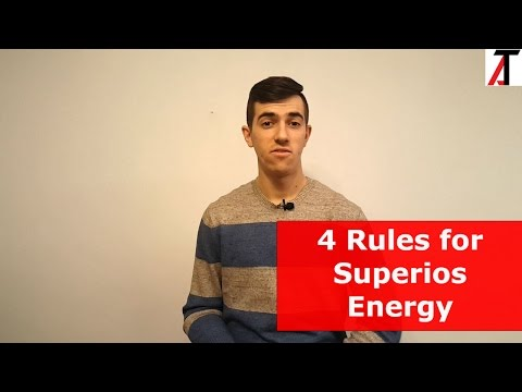 The 4 Rules for Superior Energy