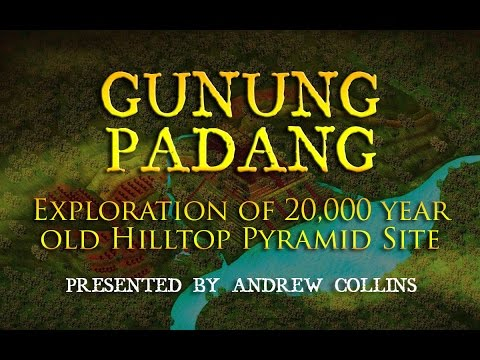 Gunung Padang: Exploration of 20,000 year old Hilltop Pyramid Site in Java - Andrew Collins