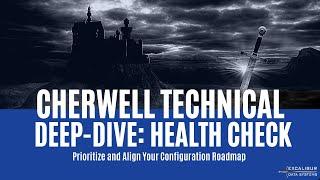 Cherwell Technical Deep-Dive: Health Check