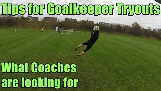 Goalkeeper Training: Tips for Goalkeeper Tryouts