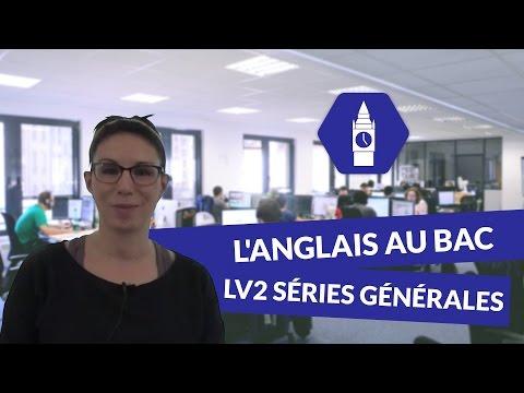 L'anglais Au Bac, LV2 Séries Générales - Anglais