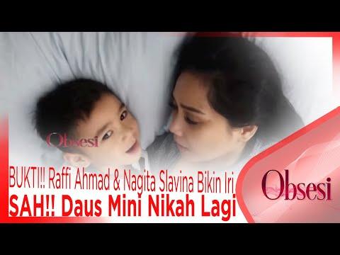 BUKTI!! Raffi Ahmad & Nagita Slavina Bikin Iri, SAH!! Daus Mini Nikah Lagi