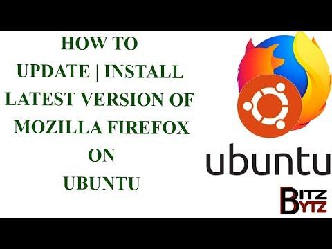 How To Update & Install Latest Version Of Mozilla Firefox On Ubuntu