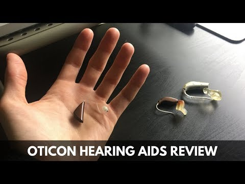 Review of my OTICON hearing aids