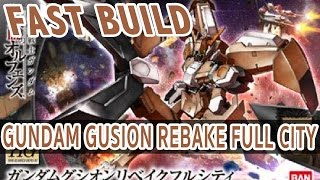 fast build hg 1 144 gundam gusion rebake full city