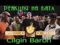 Реакция Cilgin Baron на VERSUS BPM СД VS Витя CLassic
