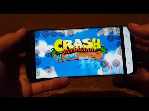 Crash Bandicoot N. Sane Trilogy ON ANDROID SAMSUNG GALAXY S9 .GOING WELL