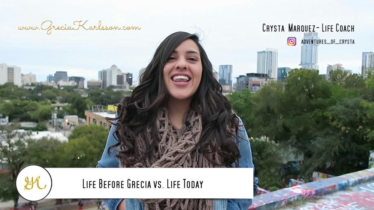 Life Before Grecia Vs. Life Today - Grecia Karlsson, Life Coach Testimonial