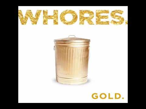 Whores. - Bloody Like The Day You Were Born