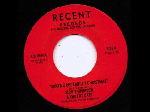 Slim Thompson - Santas Rockabilly Christmas