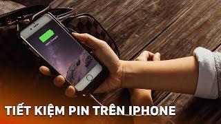 Hướng dẫn cách tiết kiệm pin trên iPhone