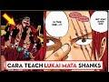 Akhirnya!! Oda Sensei MENJAWAB cara Teach melukai mata Shanks ( One Piece )