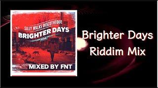 Brighter Days Riddim Mix