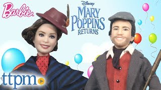 Mary Poppins Returns Mary Arrives and Jack the Lamplighter Dolls from Mattel