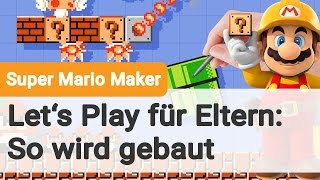 Let's Play: So funktioniert Super Mario Maker (Wii U)