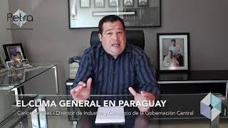 Paraguay: Un país seguro, estable y rentable.