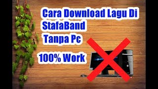 Download Cara Unduh Lagu Di StafaBand