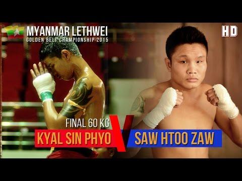 Kyal Sin Phyo vs Saw Htoo Zaw, Lethwei Fight, Golden Belt Final 60 kg