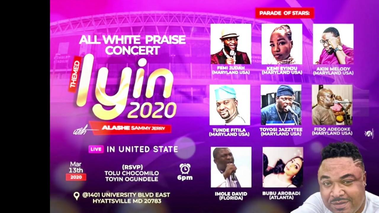 "Download Alashe Sammy Jerry All White Praise Concert ""IYIN"" 3/13/20 #IYIN2020"