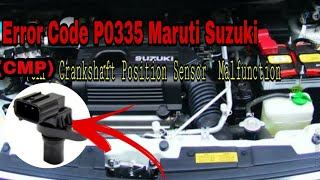 Maruti Suzuki WagonR starting problem Fault Crankshaft position sensor