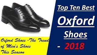 Top Ten Best Oxford shoes 2018