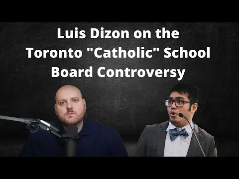 """Luis Dizon on Recent Controversies Over the Catechism with the Toronto """"Catholic"""" School Board"""