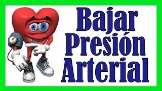 COMO BAJAR PRESION ARTERIAL ALTA INMEDIATAMENTE Remedios Caseros Para Reducir La Hipertension