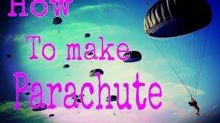 как сделать парашютиспытания!!!