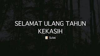 Download lagu PUISI CINTA - SELAMAT ULANG TAHUN KEKASIH | MUSIKALISASI | NARASI